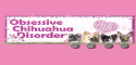 AiKiou reviewed by Obsessives Chihuahua disorders